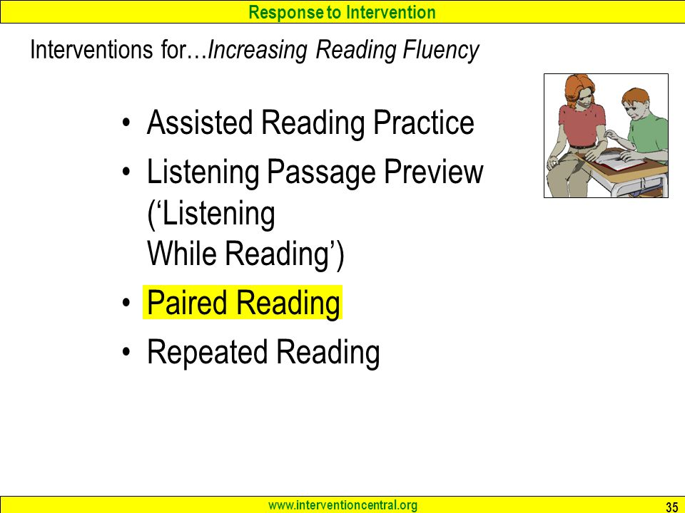 Interventions for…Increasing Reading Fluency