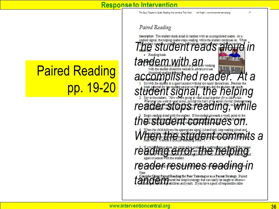 The student reads aloud in tandem with an accomplished reader