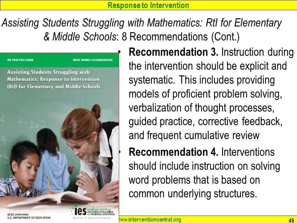 Assisting Students Struggling with Mathematics: RtI for Elementary & Middle Schools: 8 Recommendations (Cont.)