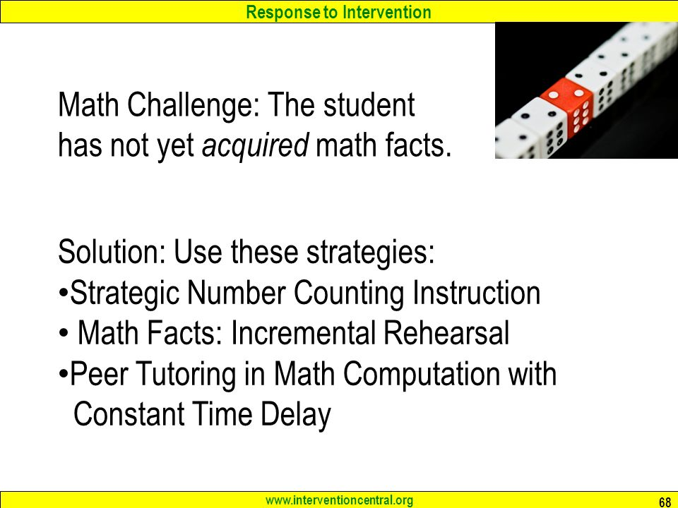 Math Challenge: The student has not yet acquired math facts.