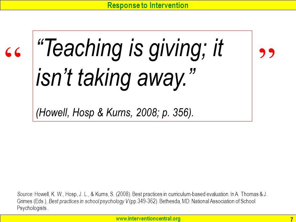 Teaching is giving; it isn't taking away