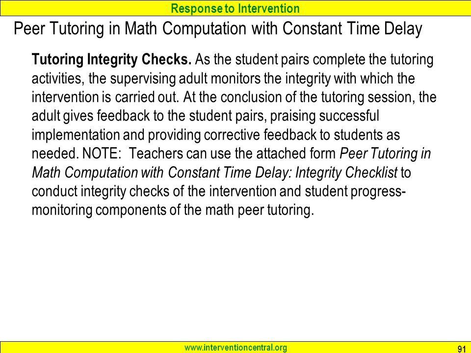 Peer Tutoring in Math Computation with Constant Time Delay
