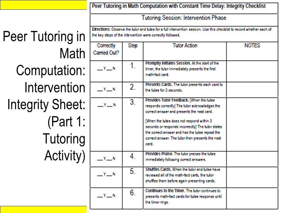 Peer Tutoring in Math Computation: Intervention Integrity Sheet: