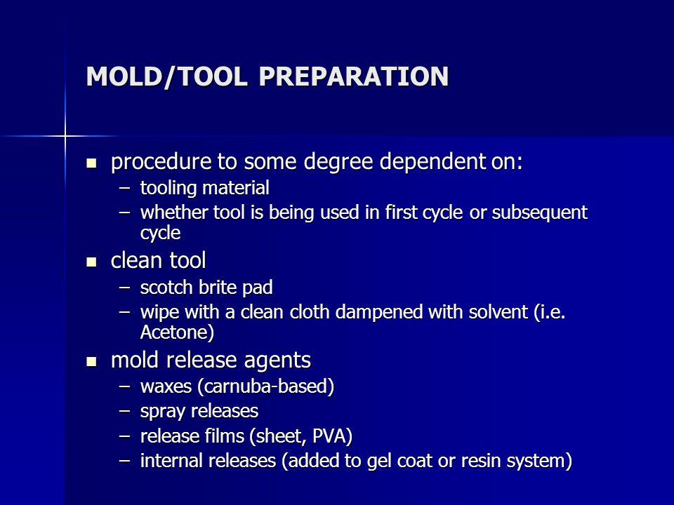 MOLD/TOOL PREPARATION