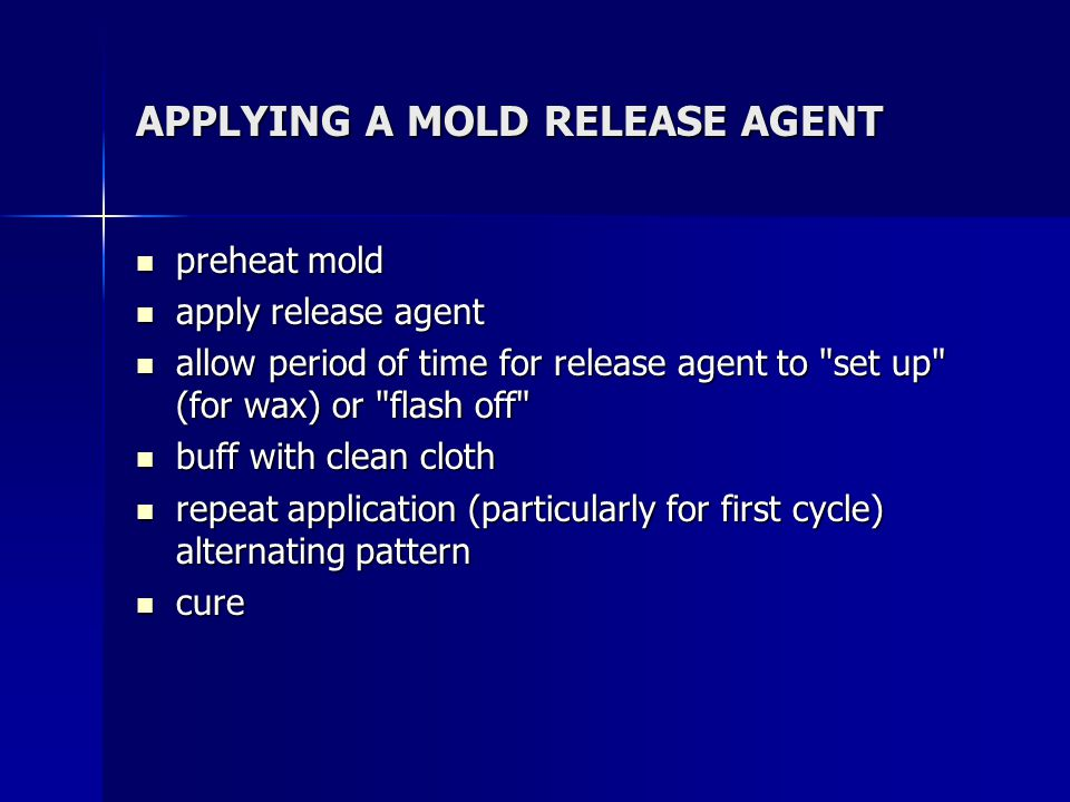APPLYING A MOLD RELEASE AGENT