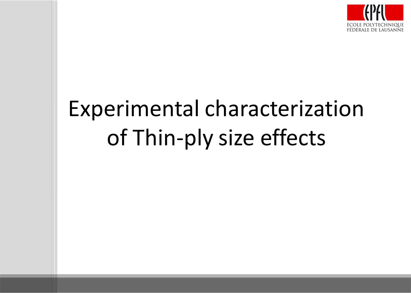 Experimental characterization of Thin-ply size effects
