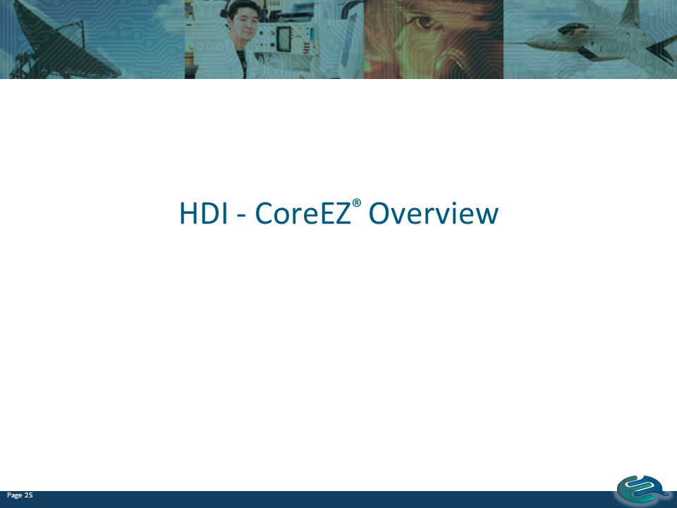 HDI - CoreEZ® Overview