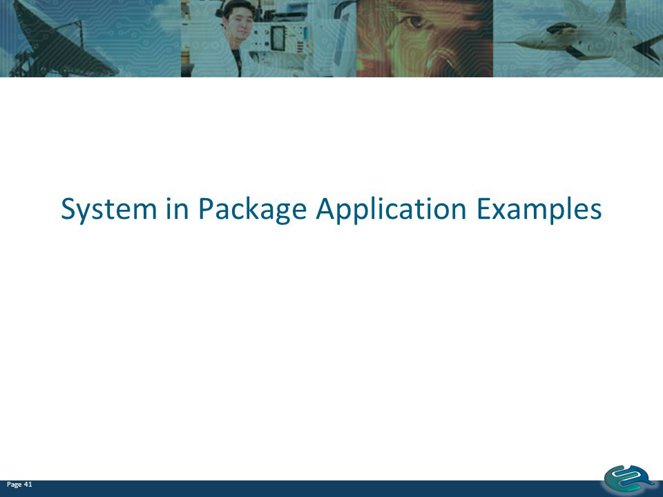 System in Package Application Examples