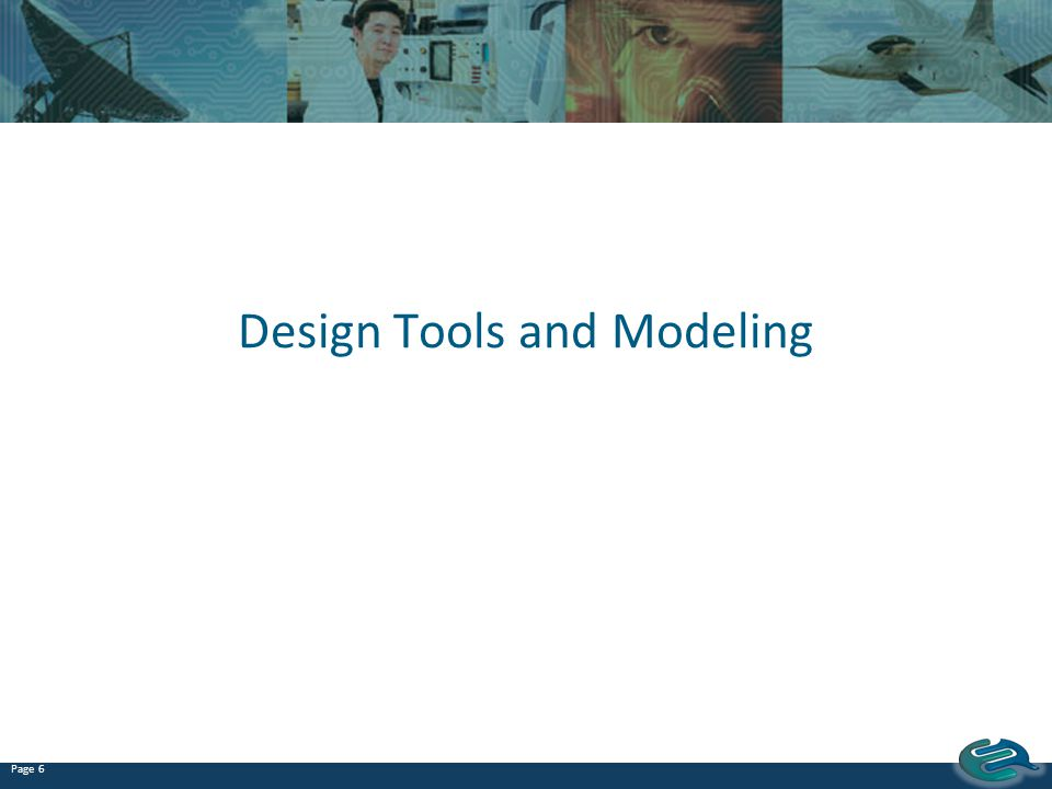 Design Tools and Modeling