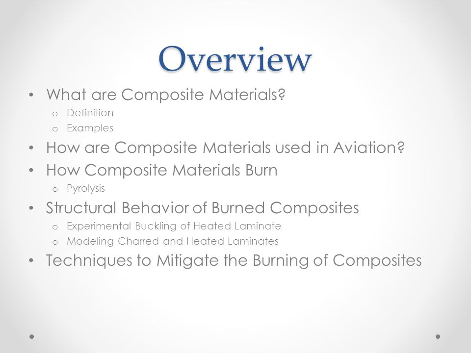 Overview What are Composite Materials