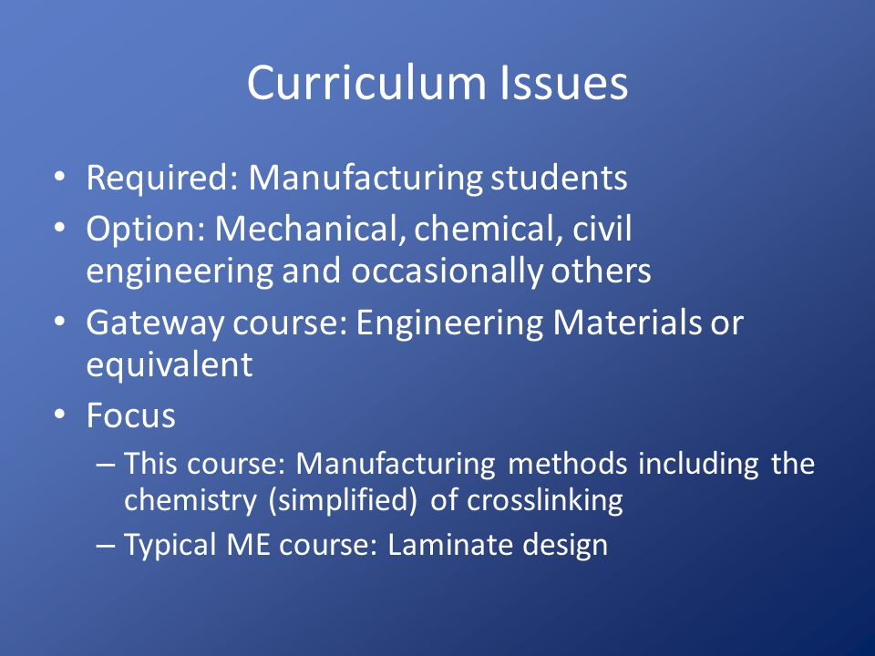 Curriculum Issues Required: Manufacturing students