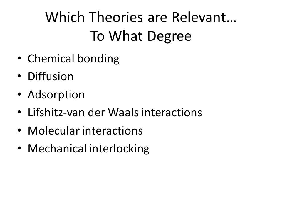 Which Theories are Relevant… To What Degree