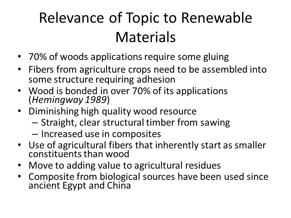 Relevance of Topic to Renewable Materials