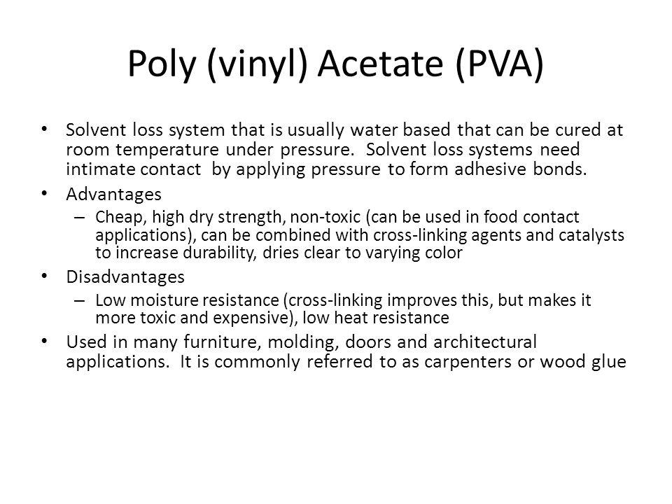 Poly (vinyl) Acetate (PVA)
