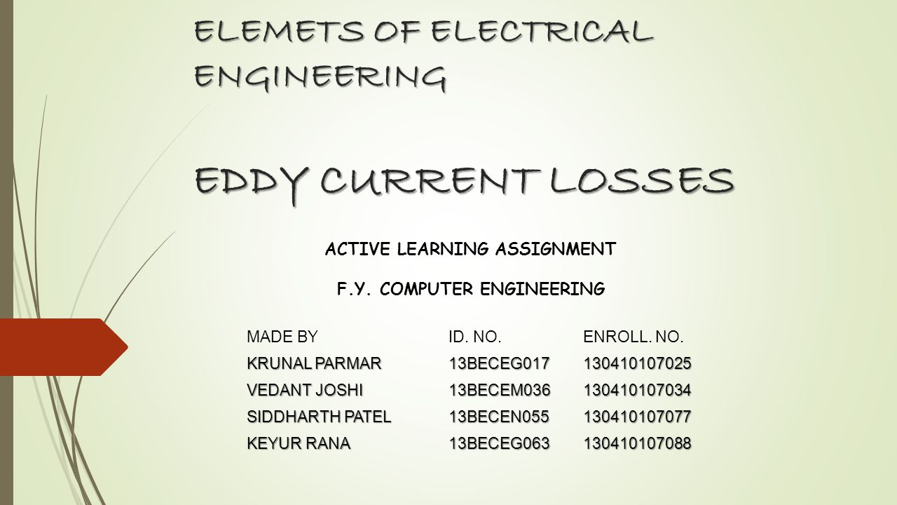 ELEMETS OF ELECTRICAL ENGINEERING EDDY CURRENT LOSSES