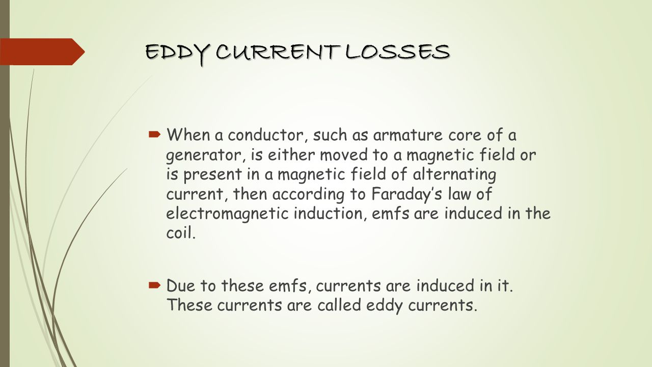 EDDY CURRENT LOSSES