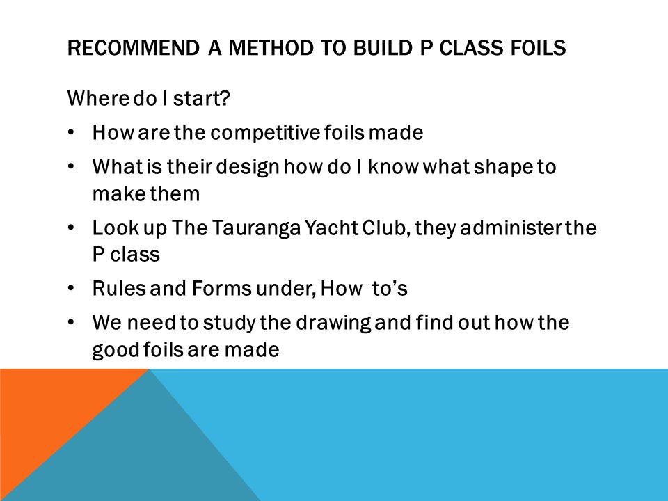 Recommend a method to build P class Foils
