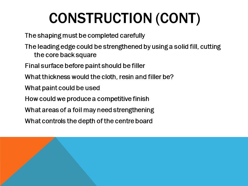 Construction (cont)