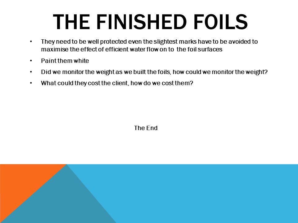 The Finished Foils