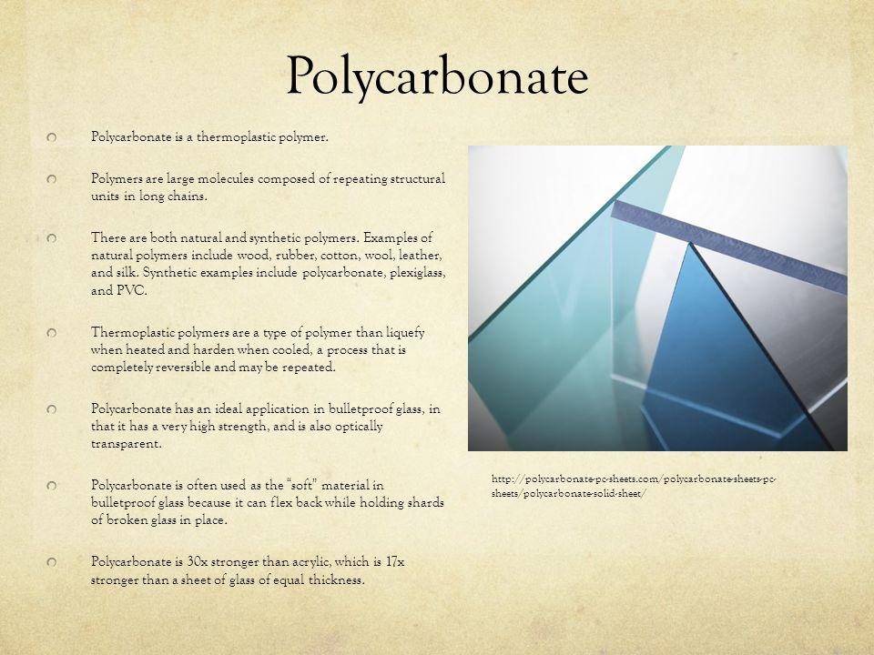 Polycarbonate Polycarbonate is a thermoplastic polymer.