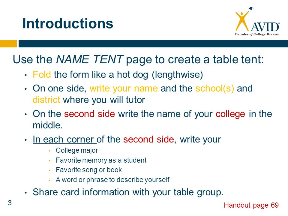 Introductions Use the NAME TENT page to create a table tent: