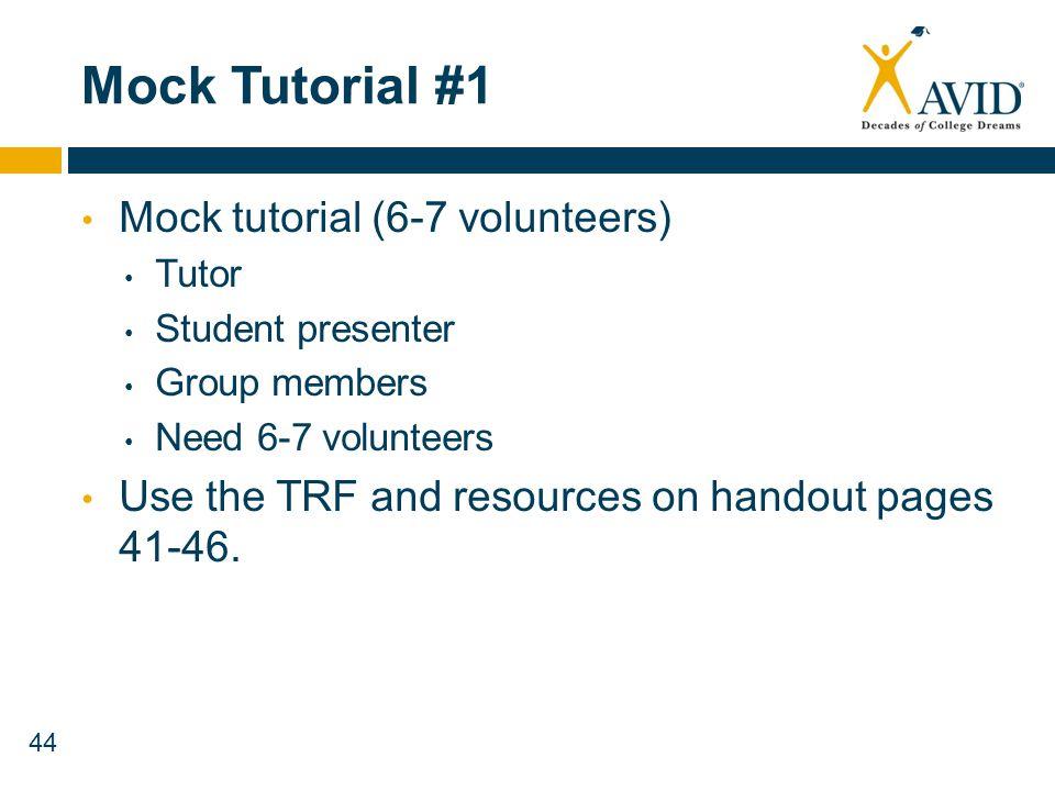 Mock Tutorial #1 Mock tutorial (6-7 volunteers)