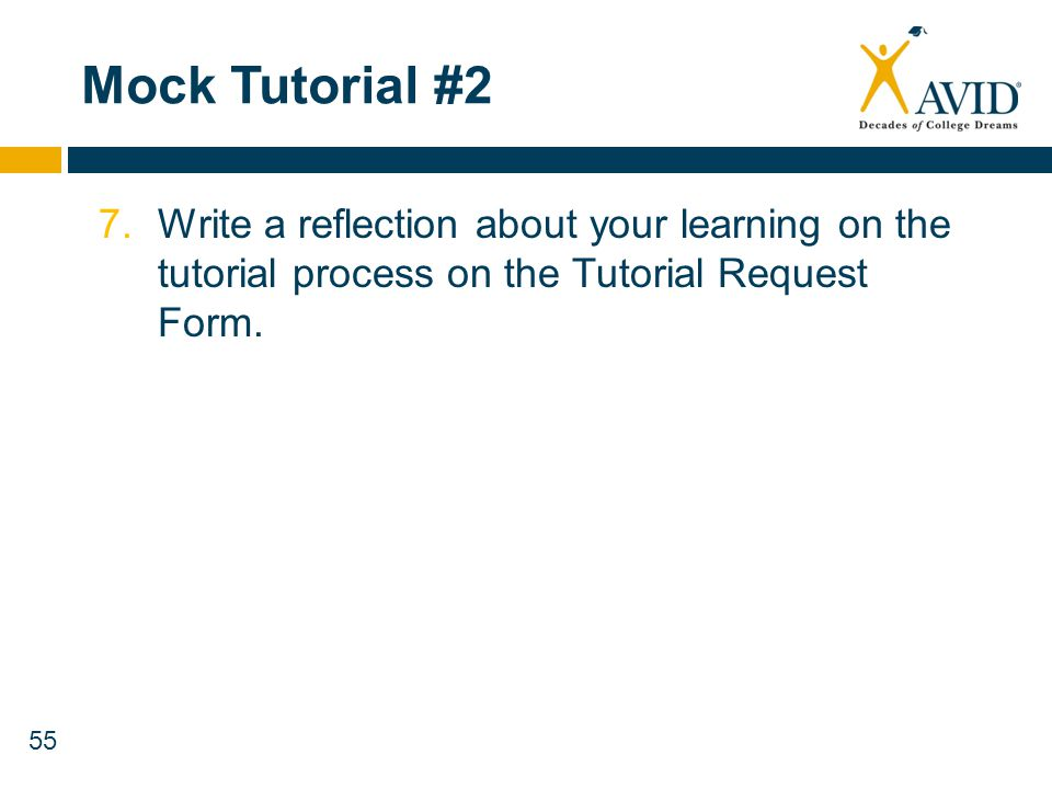 Mock Tutorial #2 7. Write a reflection about your learning on the tutorial process on the Tutorial Request Form.