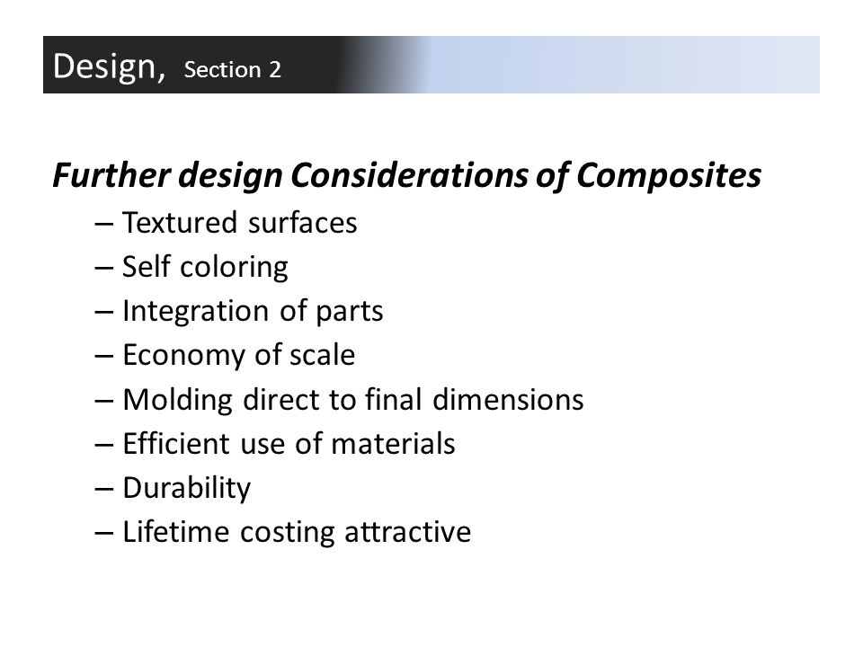 Further design Considerations of Composites