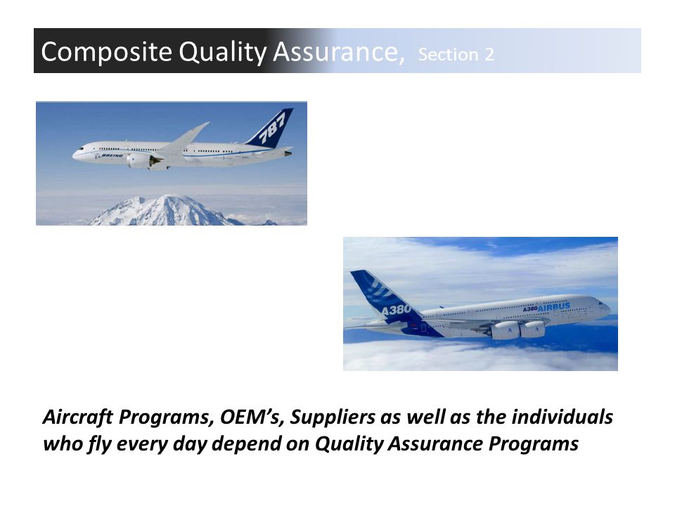 Composite Quality Assurance, Section 2