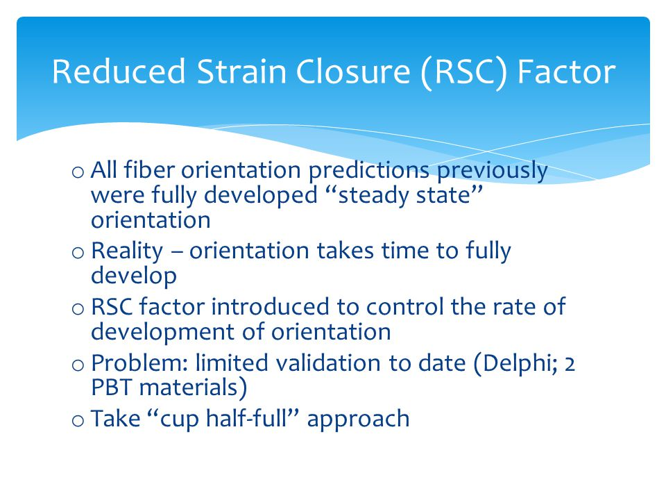 Reduced Strain Closure (RSC) Factor