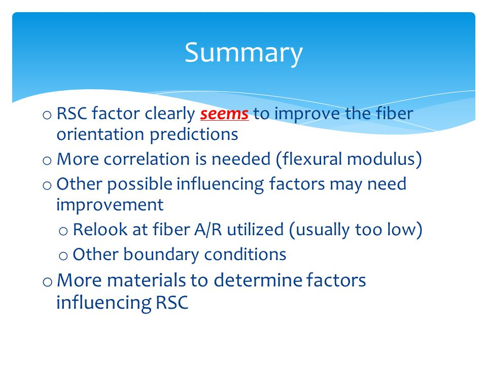 Summary More materials to determine factors influencing RSC