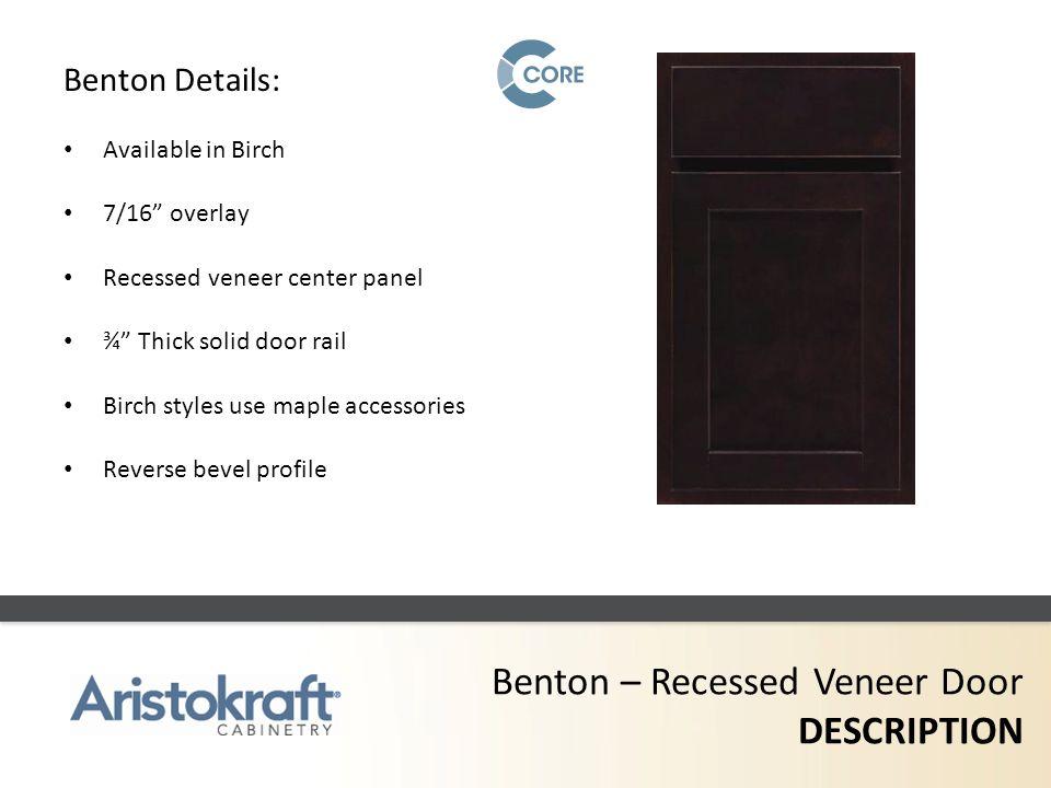 Benton – Recessed Veneer Door DESCRIPTION