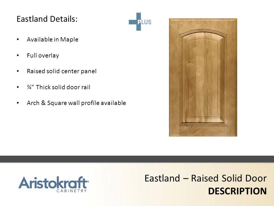 Eastland – Raised Solid Door DESCRIPTION