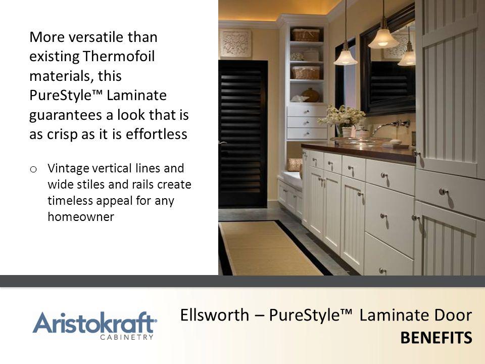 Ellsworth – PureStyle™ Laminate Door BENEFITS