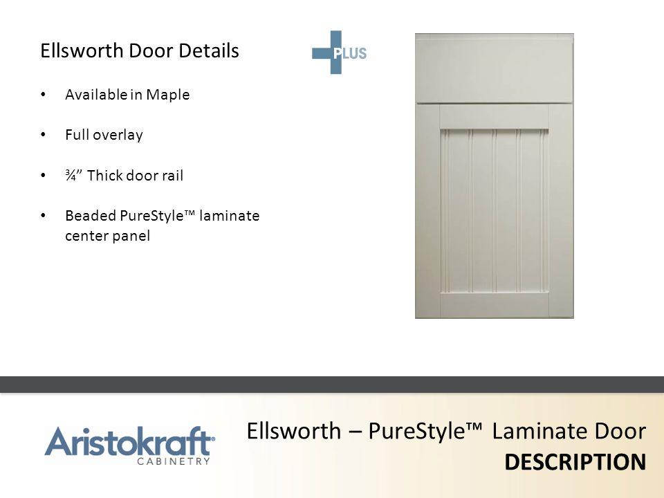 Ellsworth – PureStyle™ Laminate Door DESCRIPTION