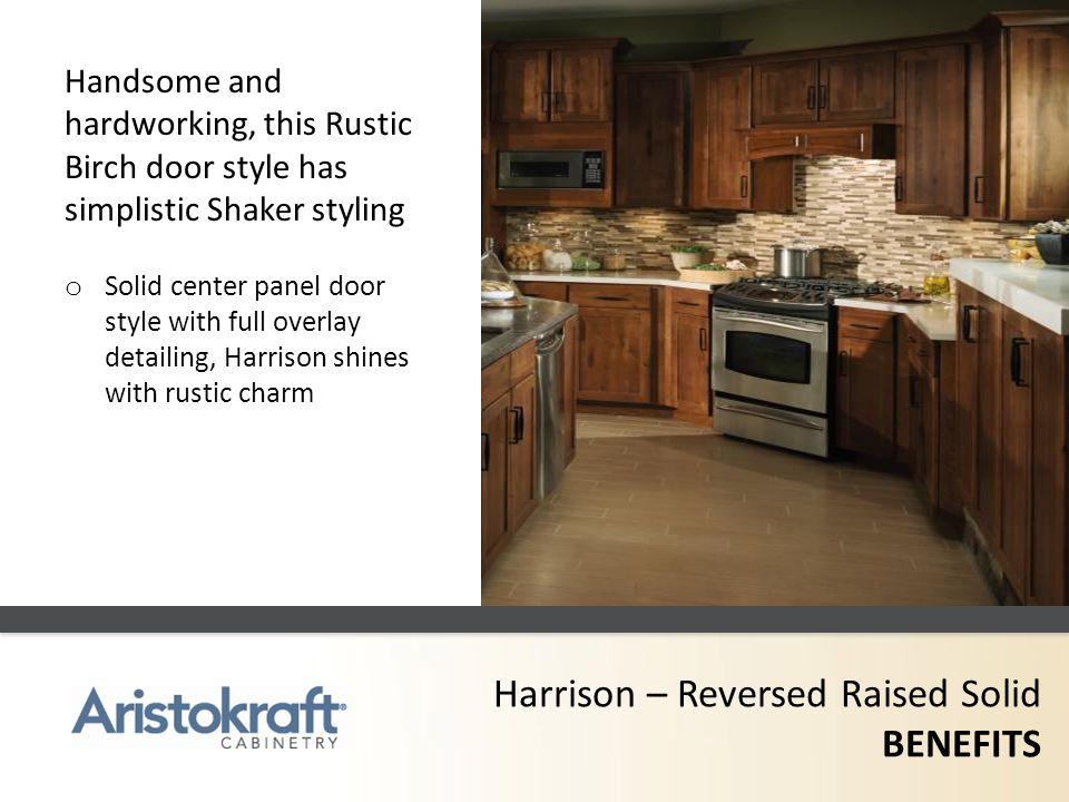 Harrison – Reversed Raised Solid BENEFITS