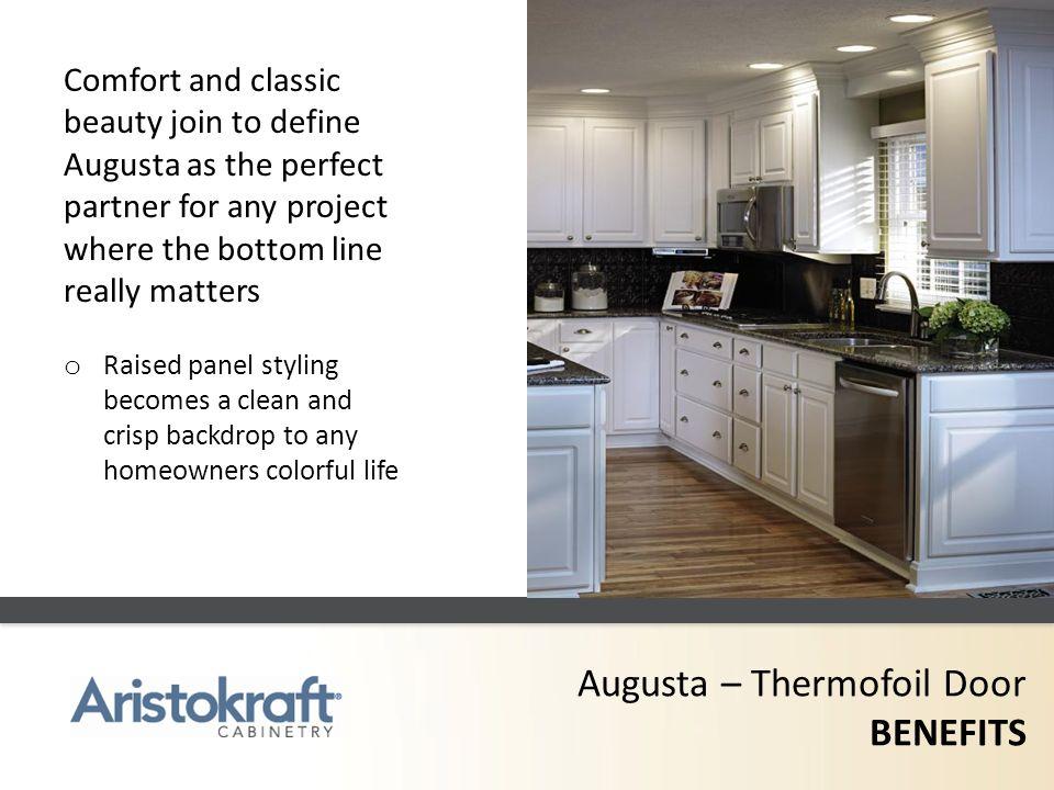 Augusta – Thermofoil Door BENEFITS