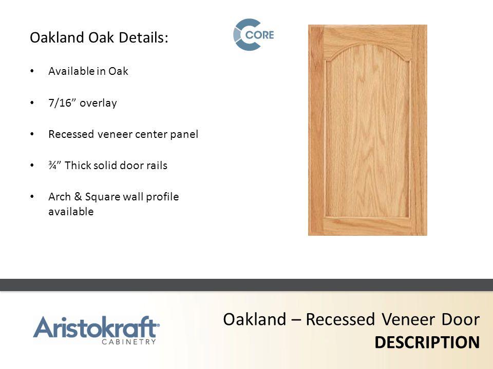 Oakland – Recessed Veneer Door DESCRIPTION