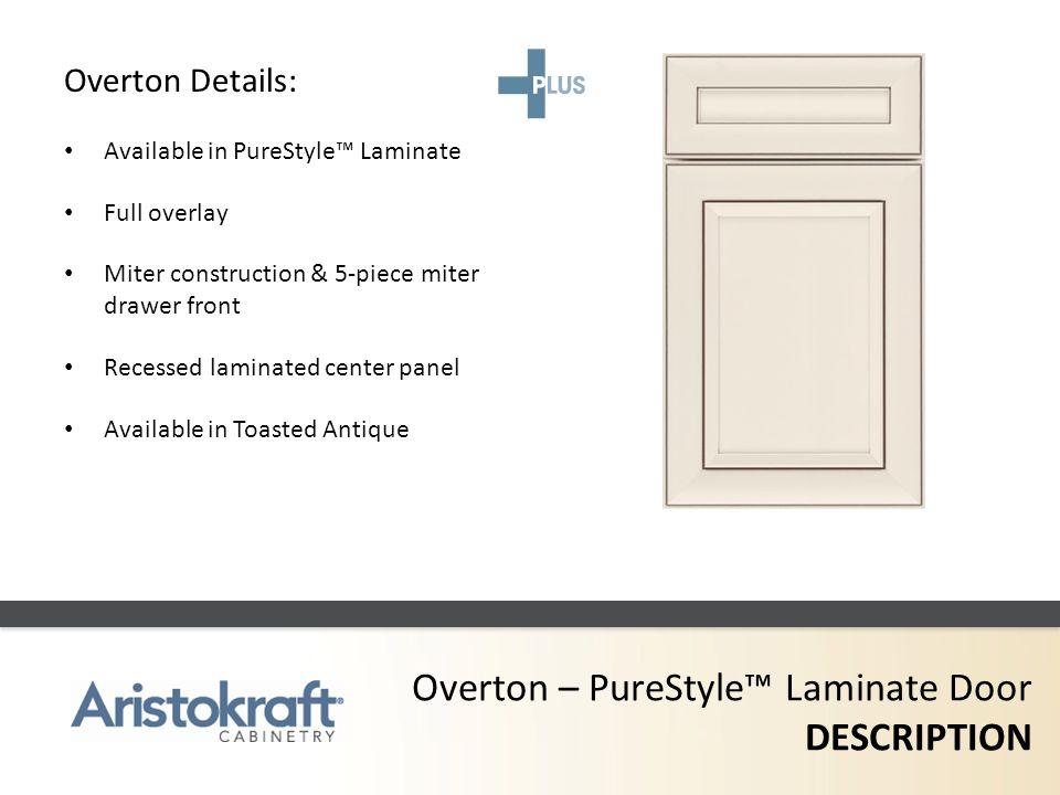 Overton – PureStyle™ Laminate Door DESCRIPTION