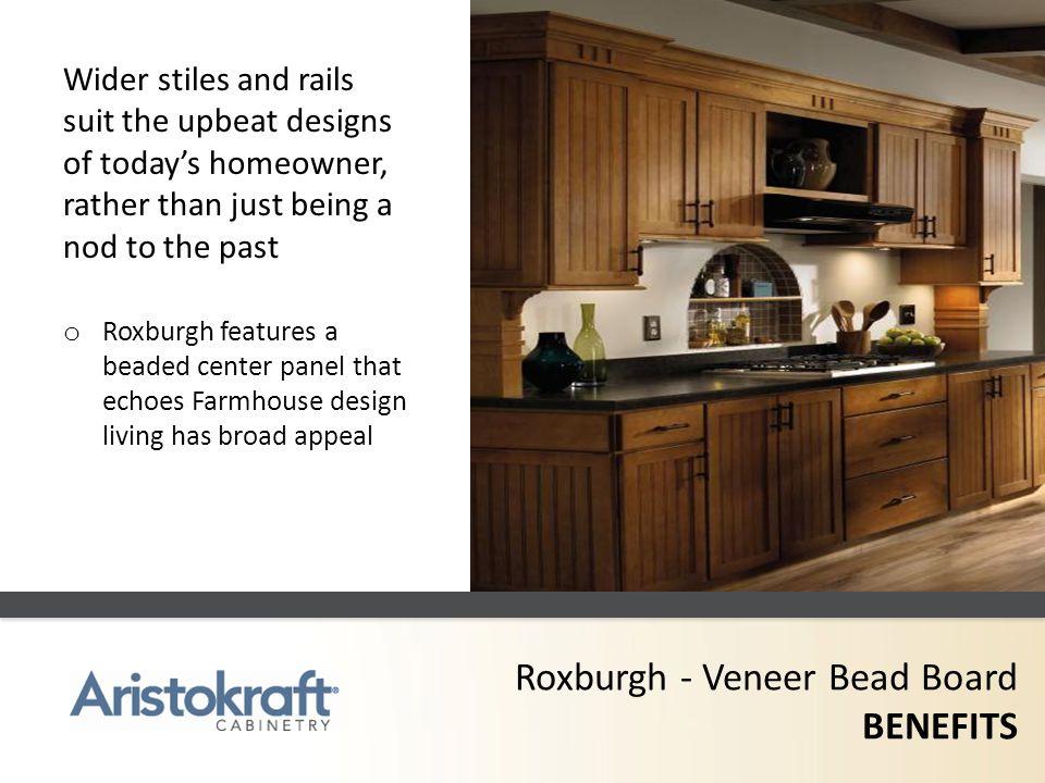 Roxburgh - Veneer Bead Board BENEFITS