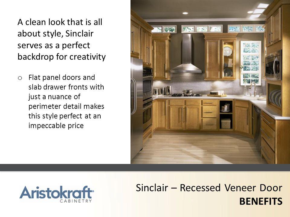 Sinclair – Recessed Veneer Door BENEFITS