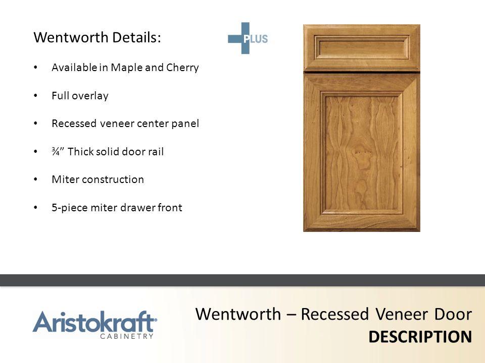 Wentworth – Recessed Veneer Door DESCRIPTION