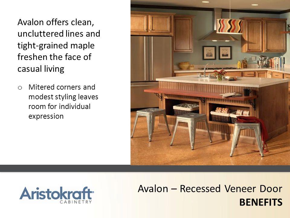 Avalon – Recessed Veneer Door BENEFITS