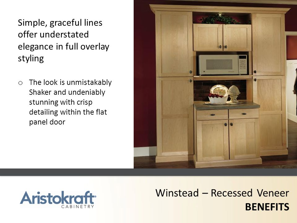 Winstead – Recessed Veneer BENEFITS