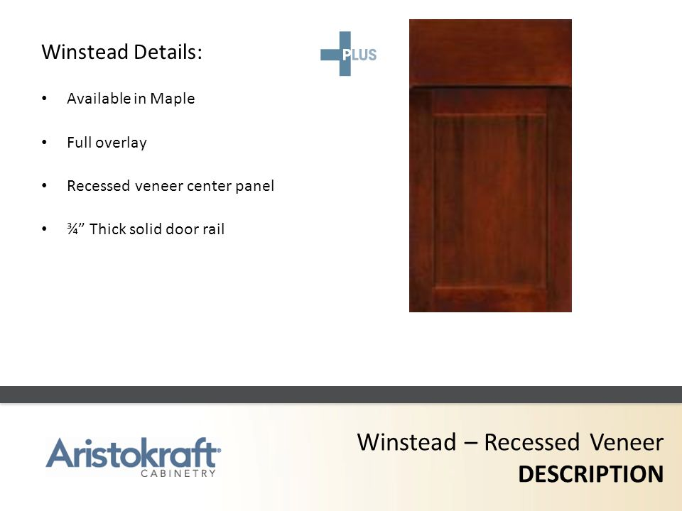 Winstead – Recessed Veneer DESCRIPTION