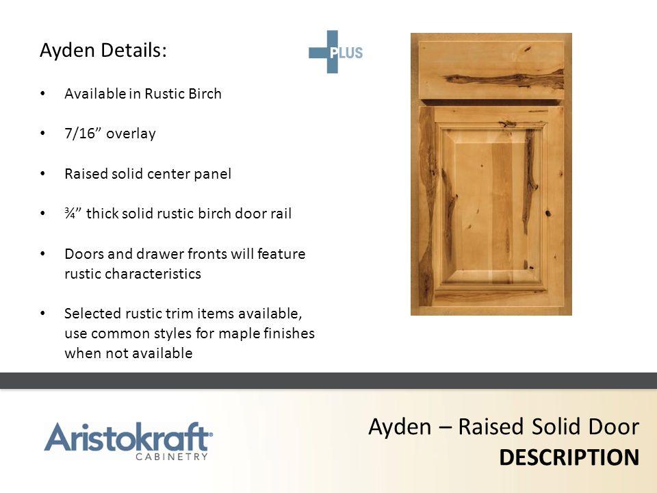Ayden – Raised Solid Door DESCRIPTION