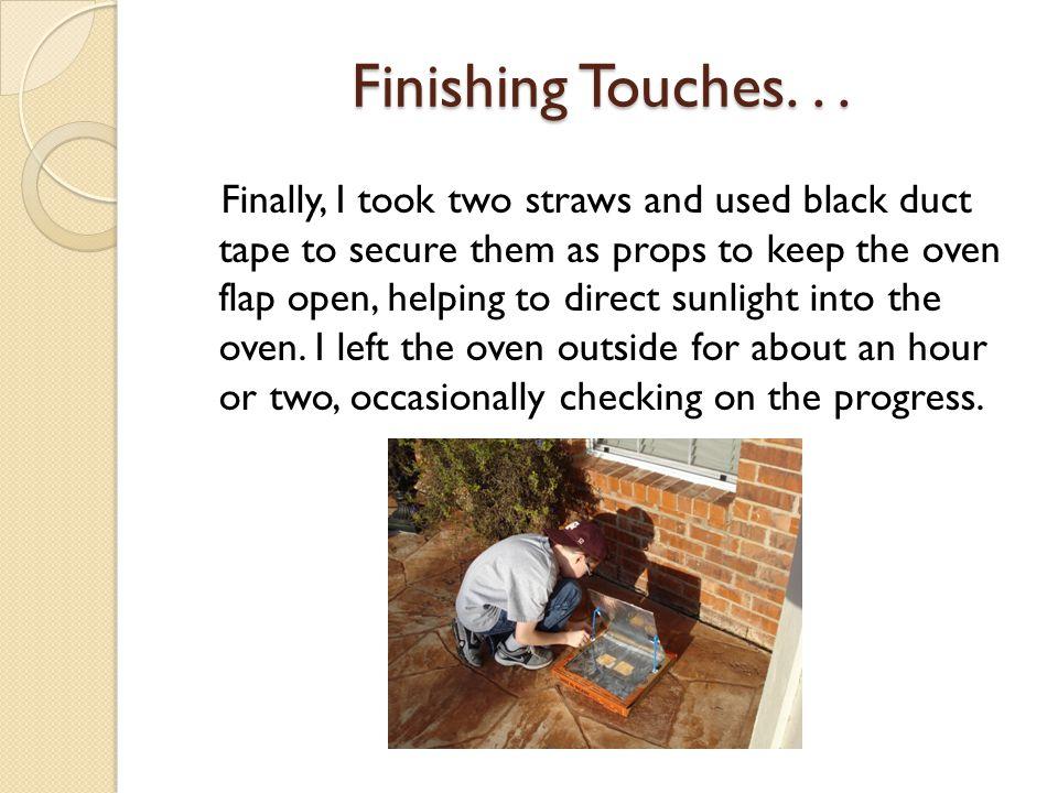 Finishing Touches. . .