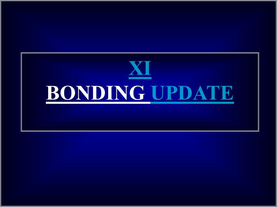 XI BONDING UPDATE