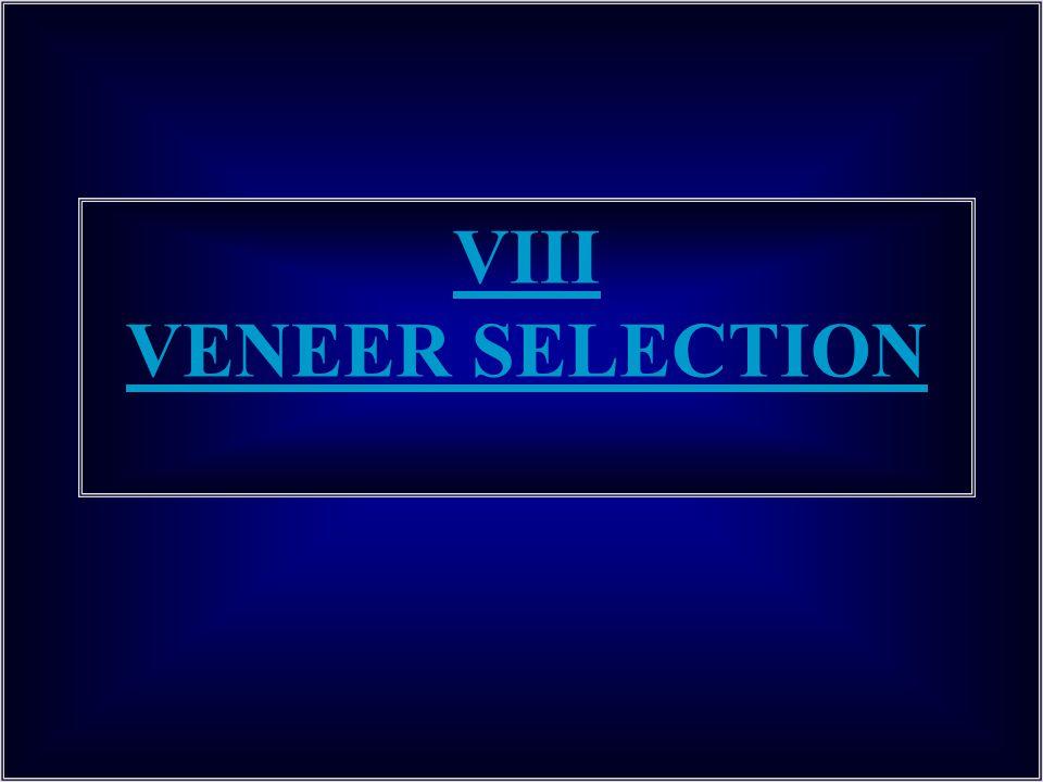 VIII VENEER SELECTION