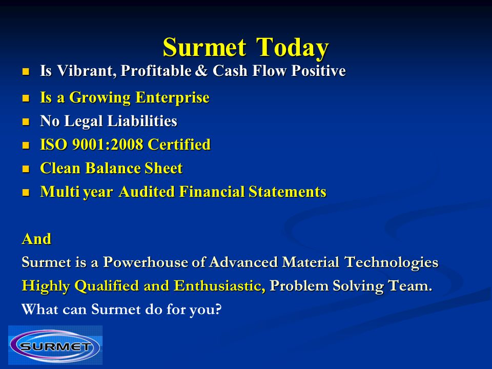 Surmet Today Is Vibrant, Profitable & Cash Flow Positive
